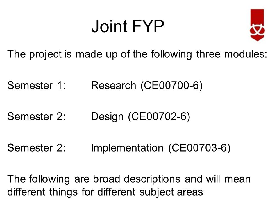 Joint FYP If you struggle to come up with a project then at the very least submit an initial proposal form suggesting the area of interest.