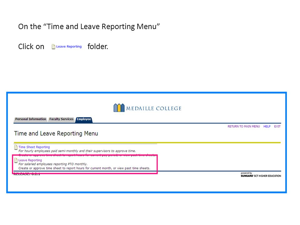 On the Time and Leave Reporting Menu Click on folder.