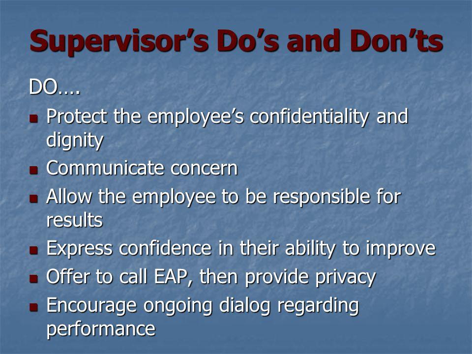 Supervisor's Do's and Don'ts DO….