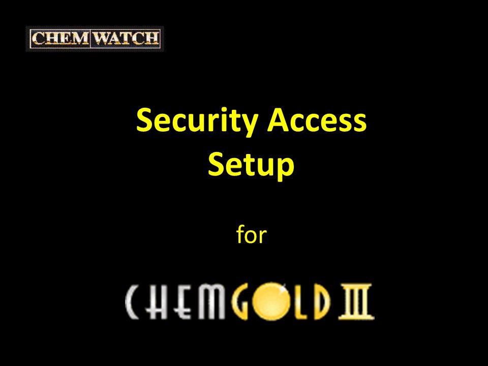 Security Access Setup SETUP Choose 'SETUP' icon