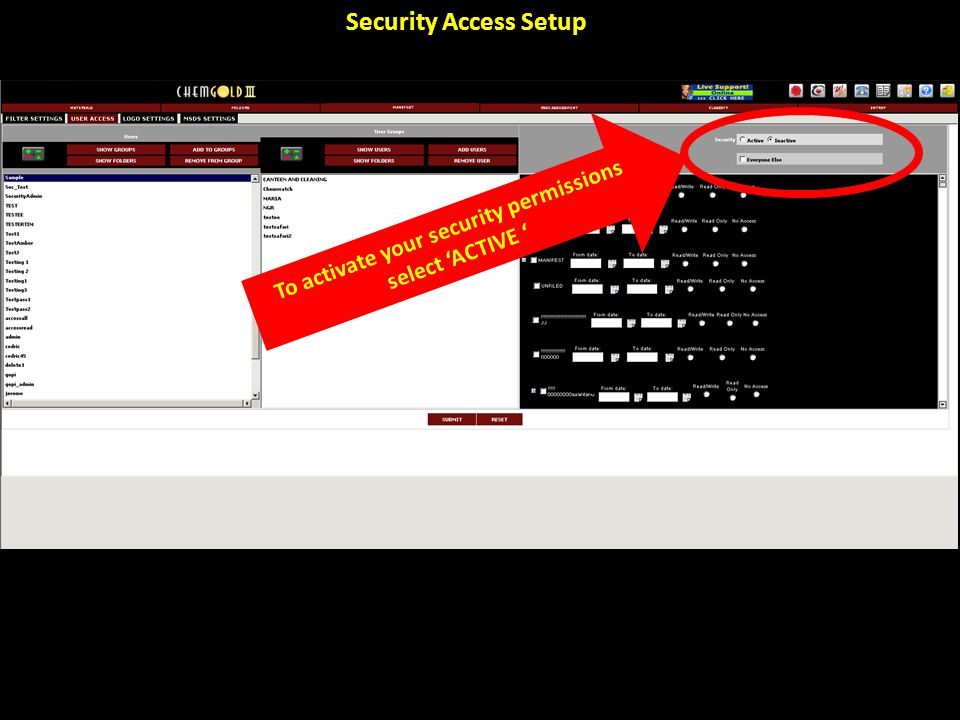 Security Access Setup To activate your security permissions select 'ACTIVE '
