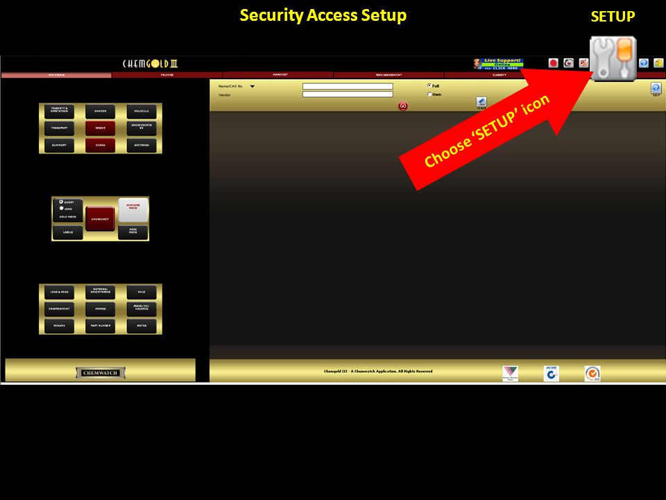 Security Access Setup SETUP Choose 'SETUP' icon