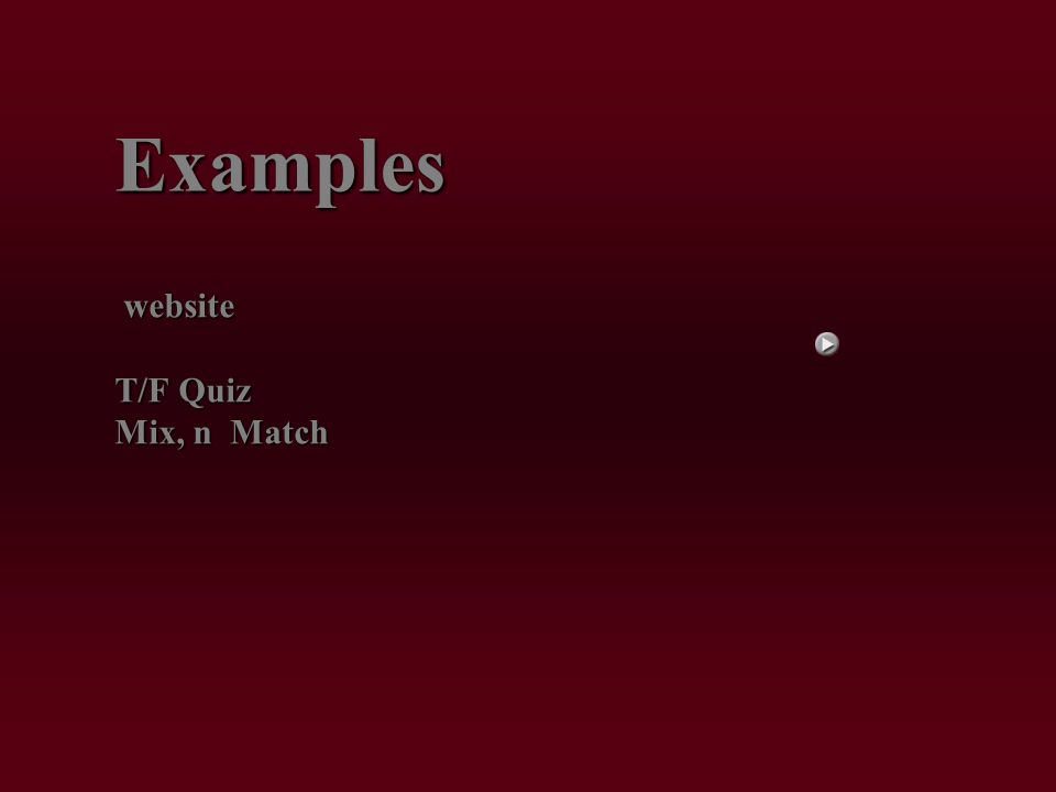 website website T/F Quiz Mix, n Match Examples