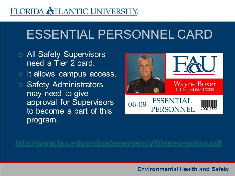 Environmental Health and Safety ESSENTIAL PERSONNEL CARD All Safety Supervisors need a Tier 2 card.
