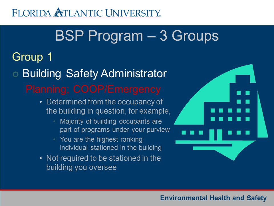 Environmental Health and Safety Qualifications: Must be 12-month faculty, administrative/professional or executive/management staff with key decision- making responsibility for the programs or activities going on in the building.
