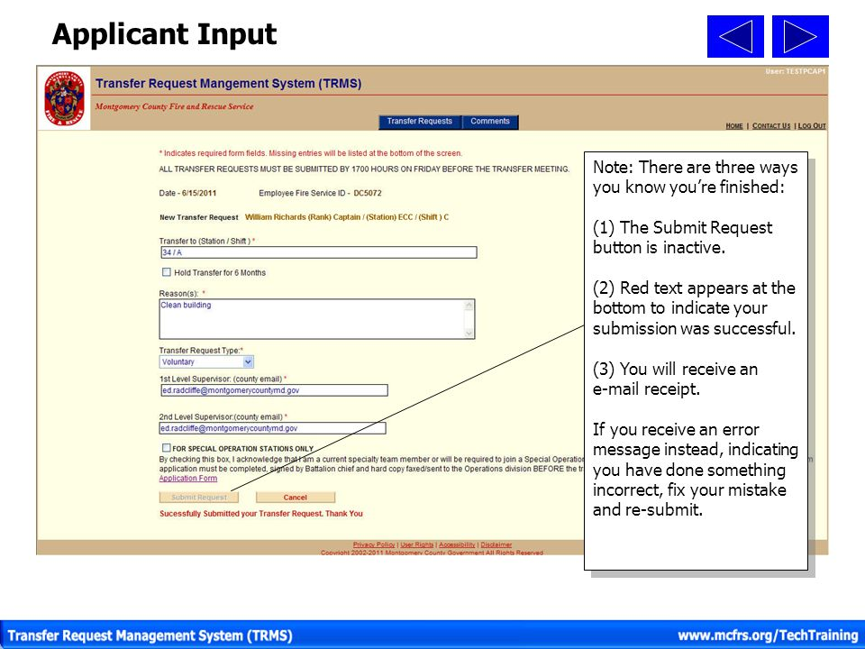 E-Mail Message Received Once you submit your application via TRMS, you will receive an e-mail message.