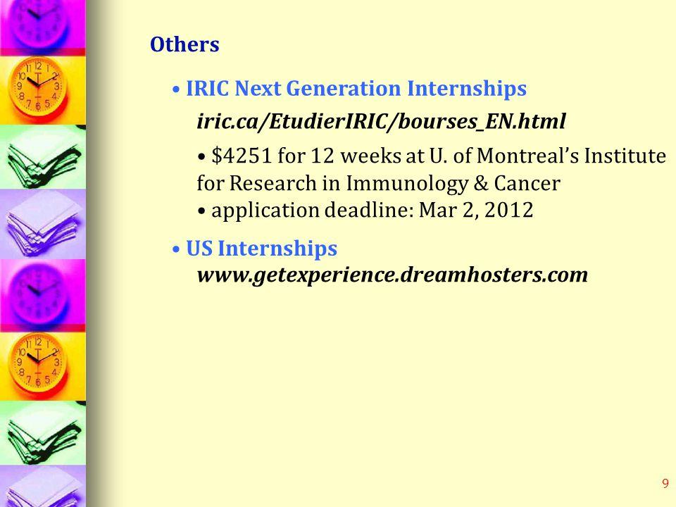 9 Others IRIC Next Generation Internships $4251 for 12 weeks at U.