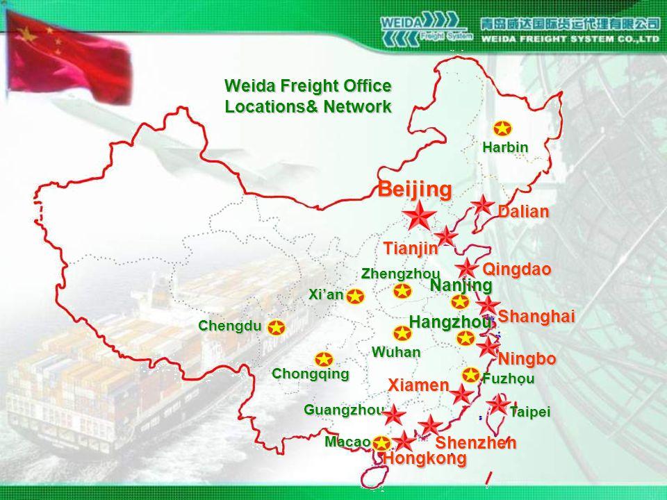 Harbin Beijing Dalian Tianjin Qingdao Shanghai Ningbo Xiamen Shenzhen Hongkong Zhengzhou Xi'an Chengdu Chongqing Wuhan Fuzhou Guangzhou Macao Nanjing Hangzhou Taipei Weida Freight Office Locations& Network