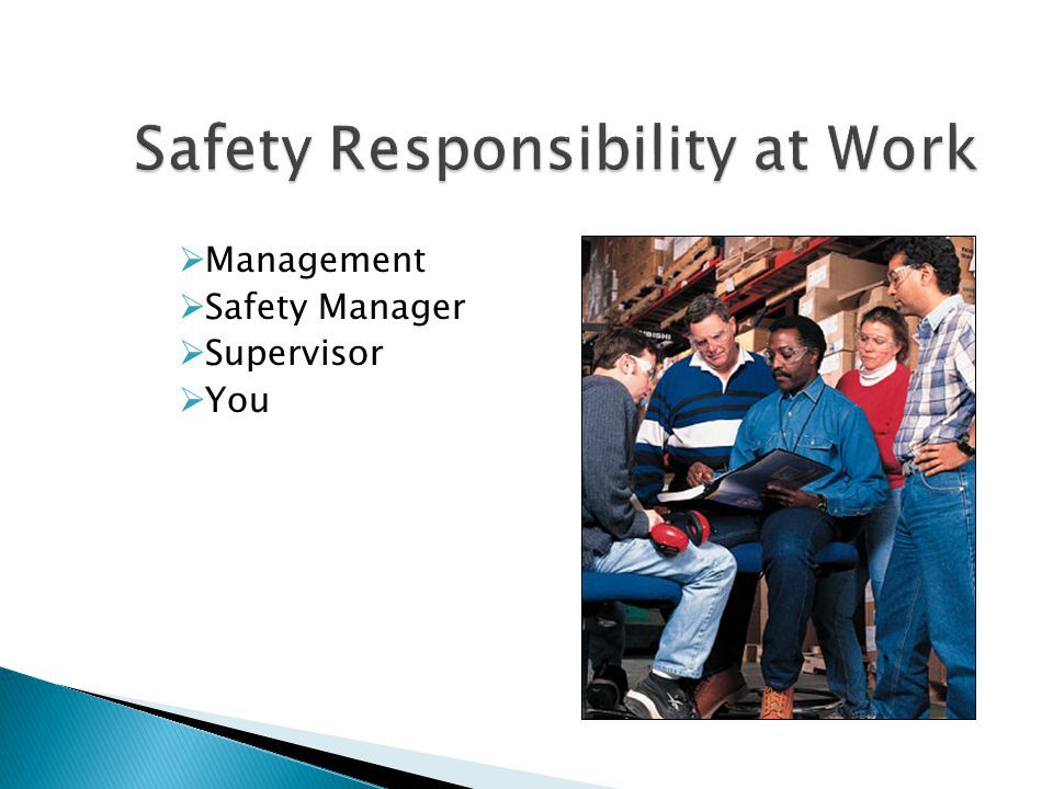  Management  Safety Manager  Supervisor  You