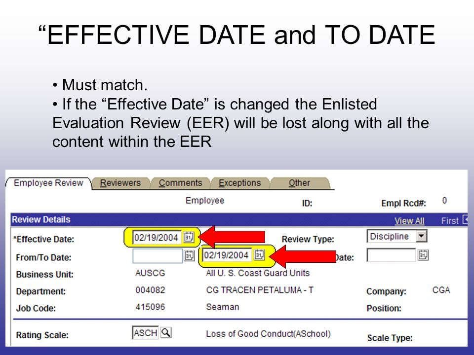EFFECTIVE DATE and TO DATE Must match.