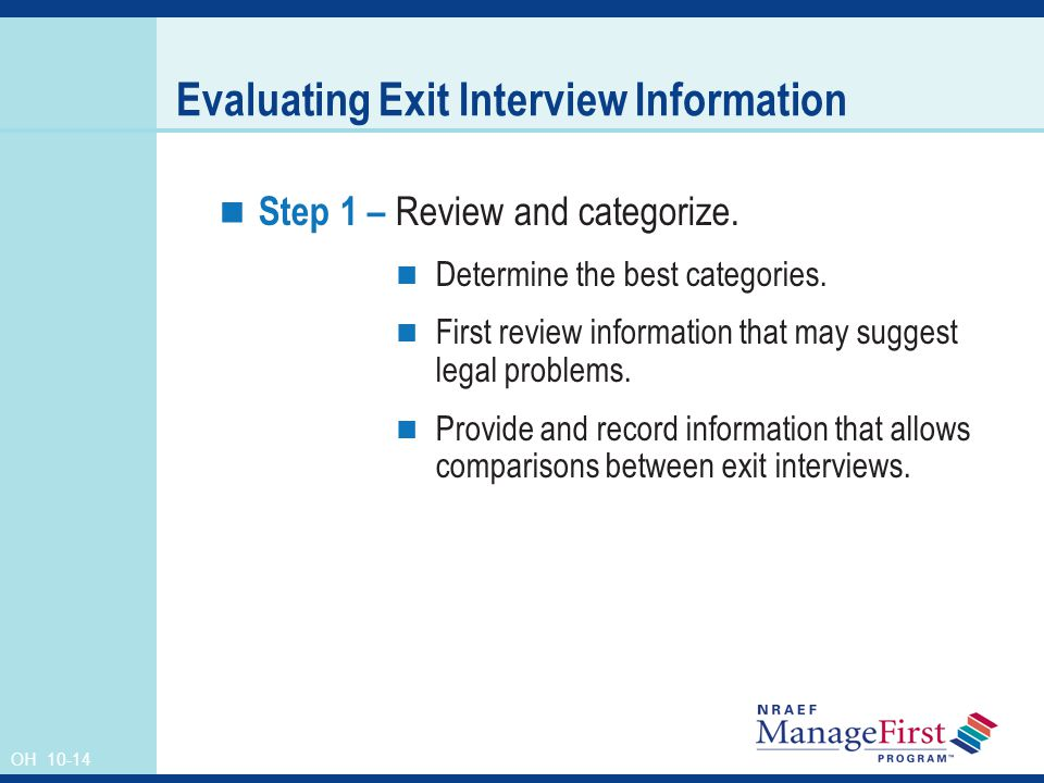 OH 10-14 Evaluating Exit Interview Information Step 1 – Review and categorize.