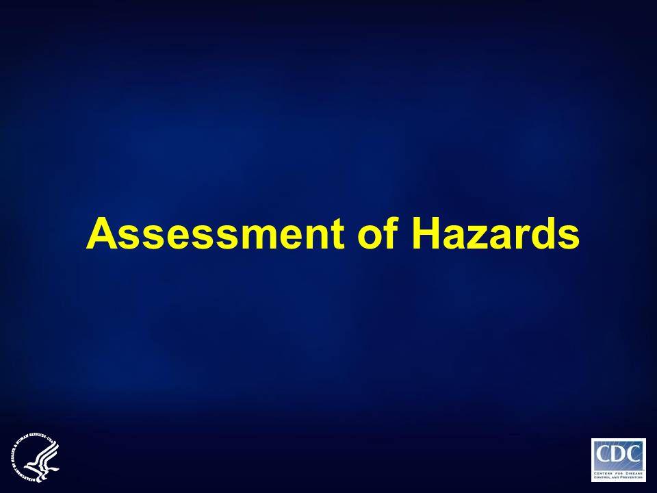 Assessment of Hazards