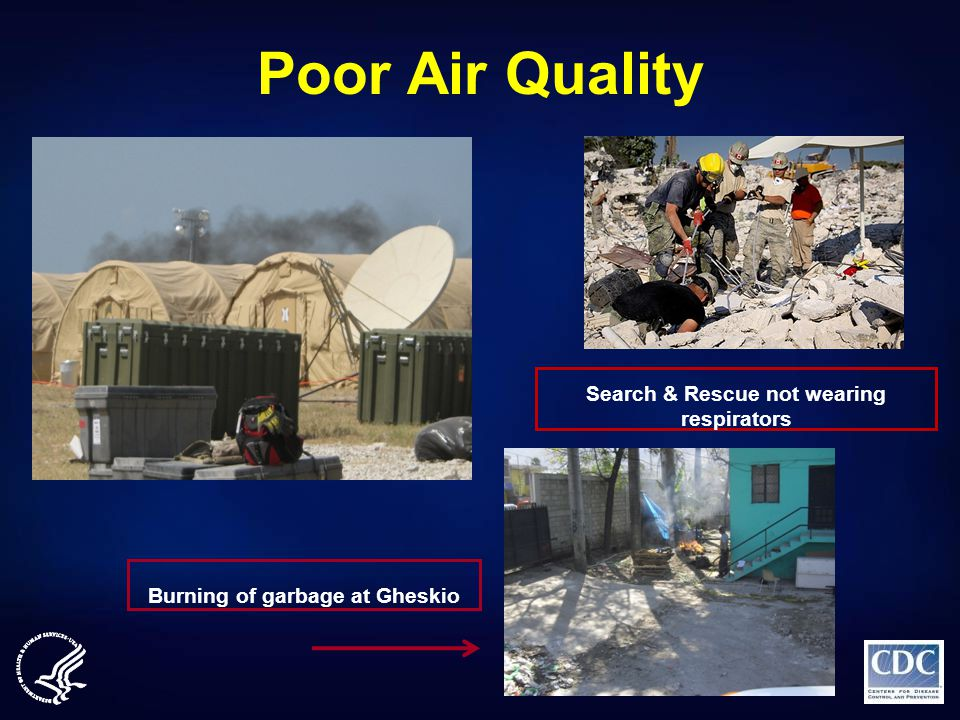 Poor Air Quality Search & Rescue not wearing respirators Burning of garbage at Gheskio