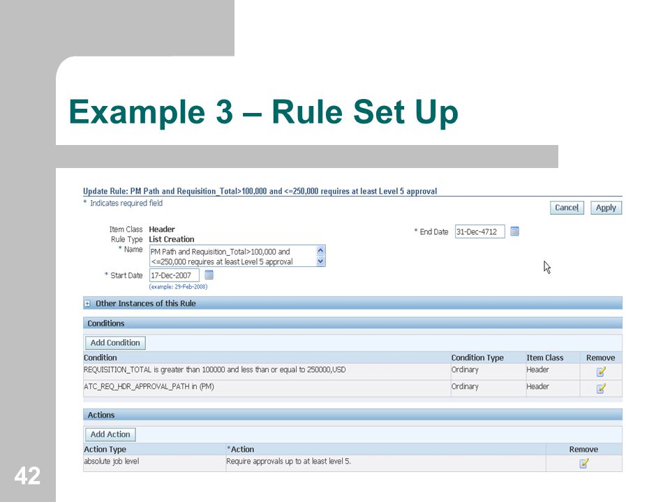 42 Example 3 – Rule Set Up