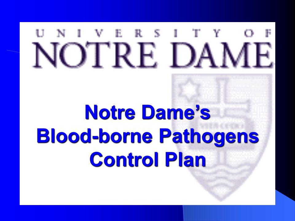 Notre Dame's Blood-borne Pathogens Control Plan