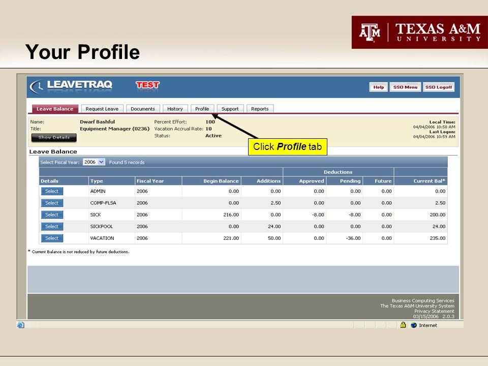 Click Profile tab Your Profile