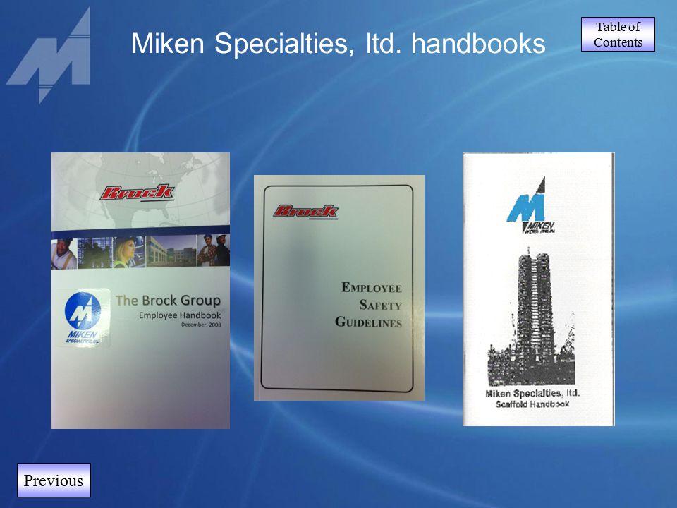 Table of Contents Previous Miken Specialties, ltd. handbooks