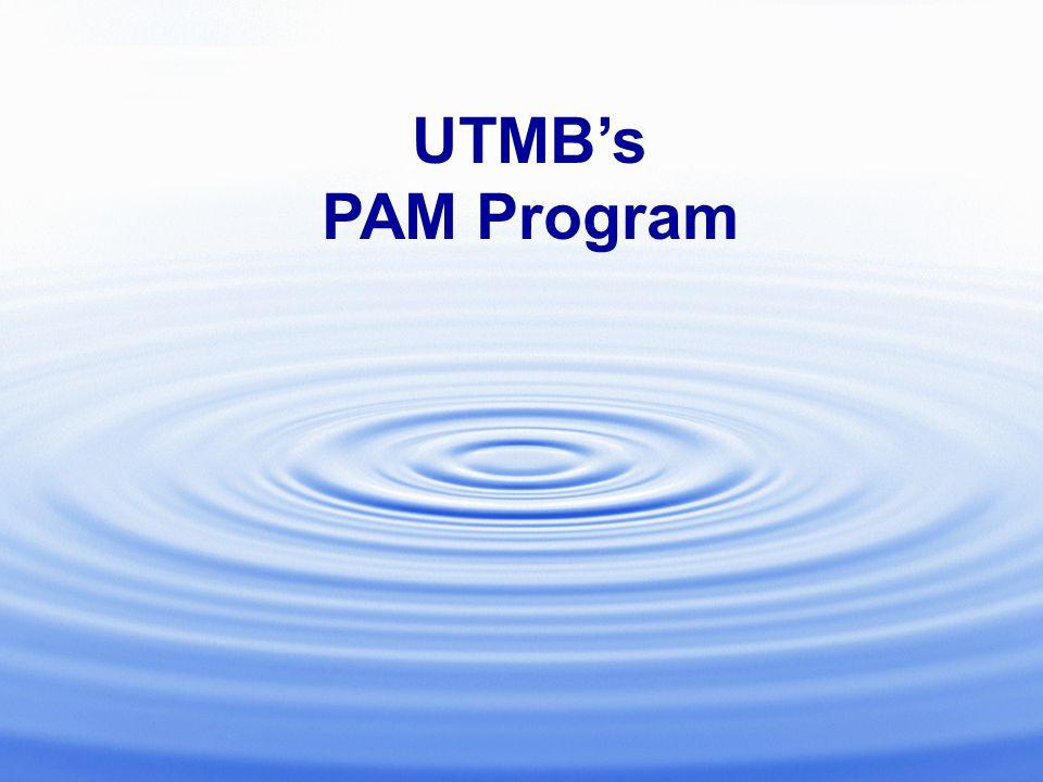 UTMB's PAM Program
