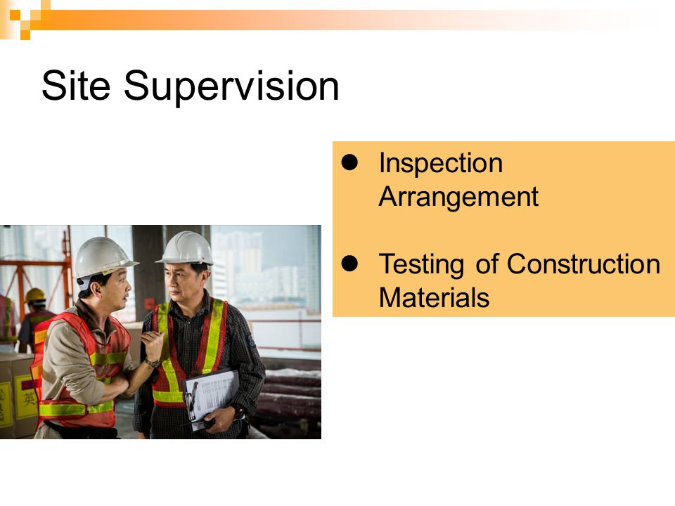 Site Supervision Inspection Arrangement Testing of Construction Materials