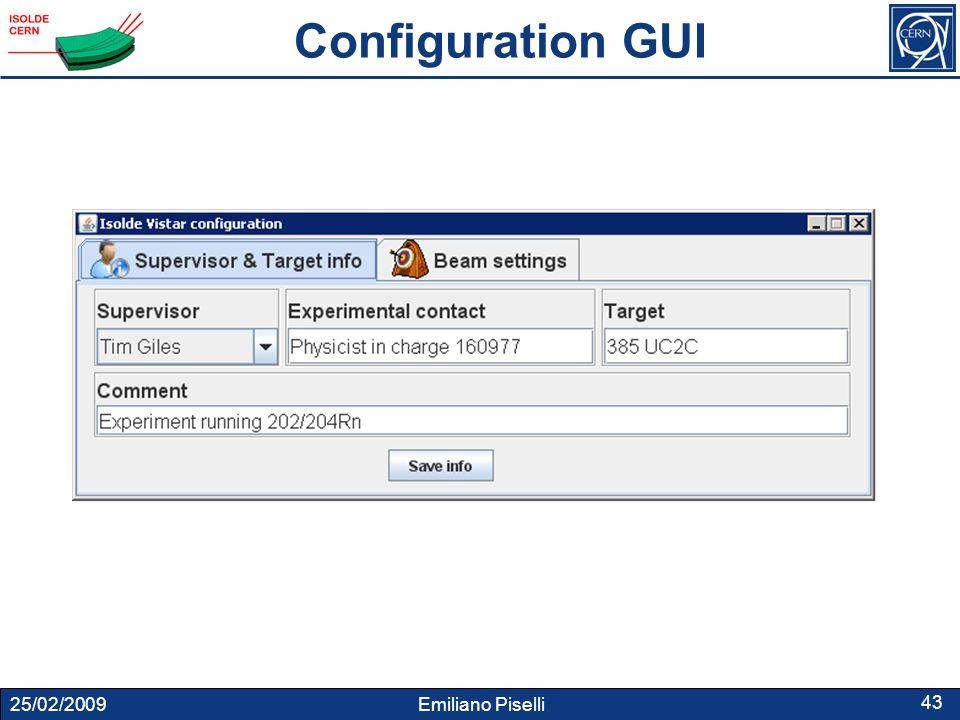 25/02/2009 Emiliano Piselli 43 Configuration GUI