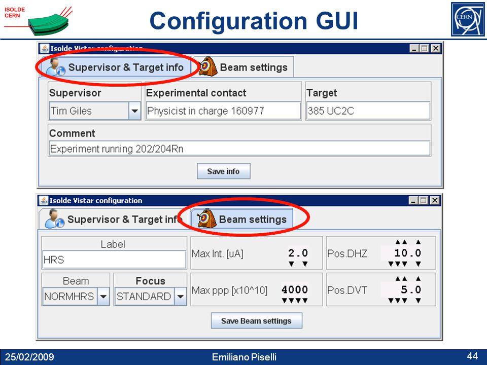 25/02/2009 Emiliano Piselli 44 Configuration GUI
