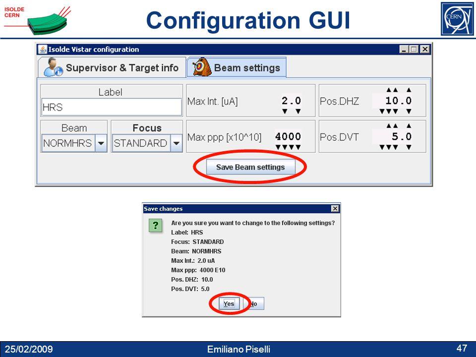 25/02/2009 Emiliano Piselli 47 Configuration GUI