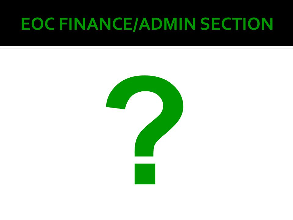 EOC FINANCE/ADMIN SECTION