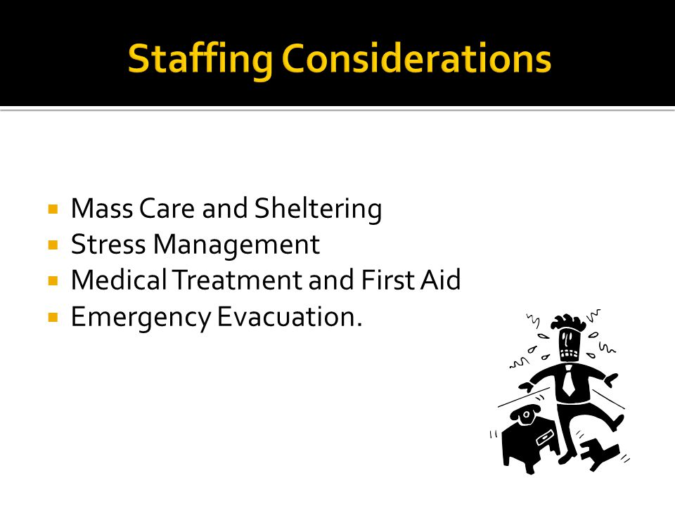  Mass Care and Sheltering  Stress Management  Medical Treatment and First Aid  Emergency Evacuation.