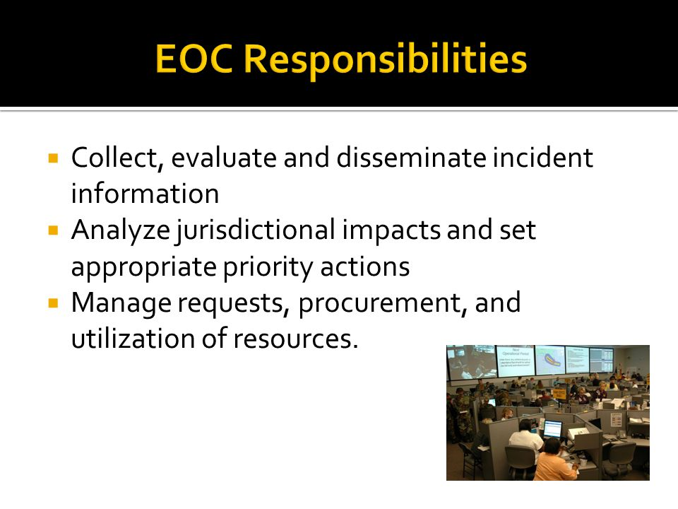 Serves as a Liaison to the Legal Team advising the Command Policy Group  Ensures legal rules are applied in all applications  Advises the EOC Manager on legal implications and allowances.