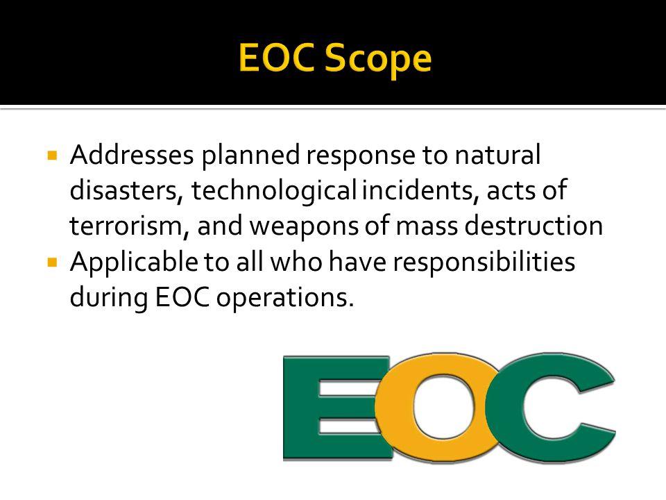  Decision Making  Termination Preparedness & Notification  EOC Shut Down  Post-Incident Evaluation.