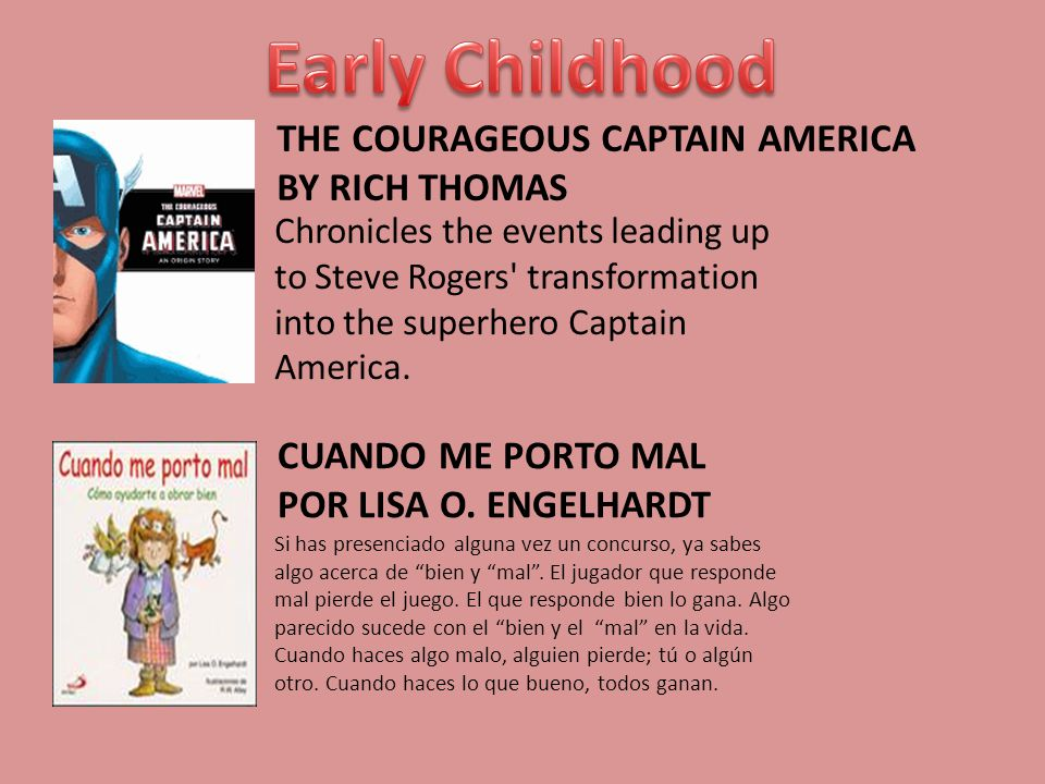 THE COURAGEOUS CAPTAIN AMERICA BY RICH THOMAS Chronicles the events leading up to Steve Rogers transformation into the superhero Captain America.