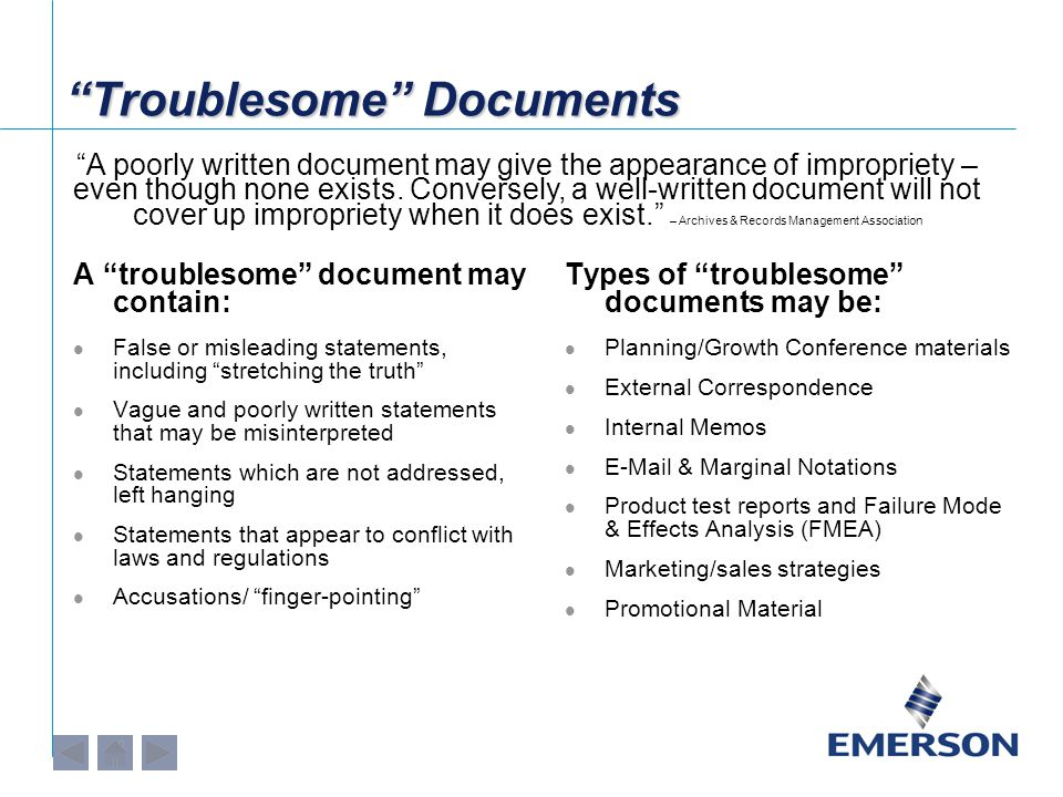 """""""Troublesome"""" Documents A """"troublesome"""" document may contain: False or misleading statements, including """"stretching the truth"""" Vague and poorly writte"""