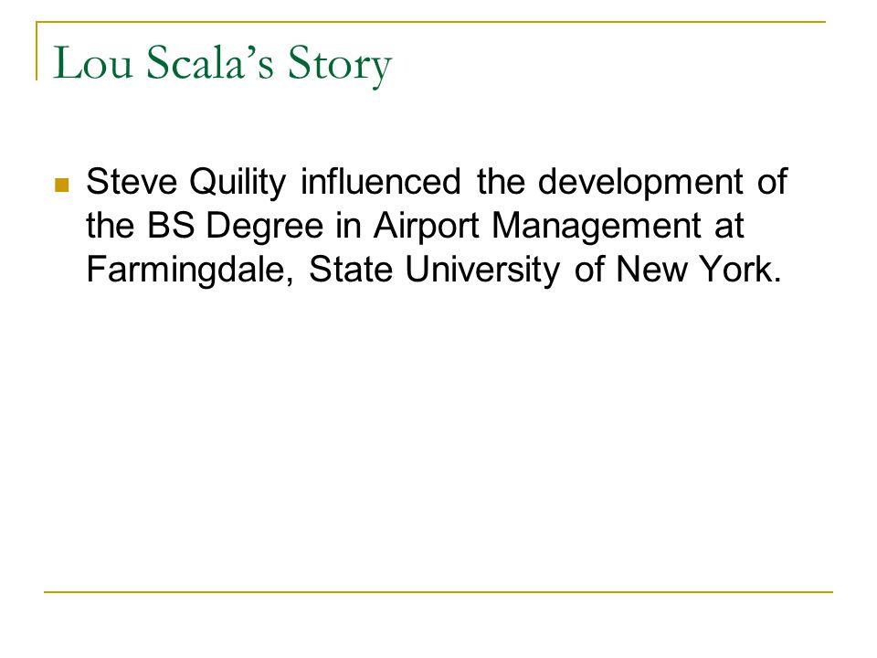 Lou Scala's Story Professor Scala's mentors:  Bill DeGraff.