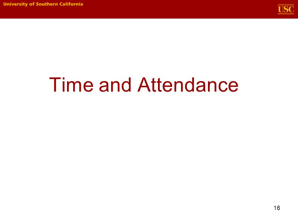 Time and Attendance 16