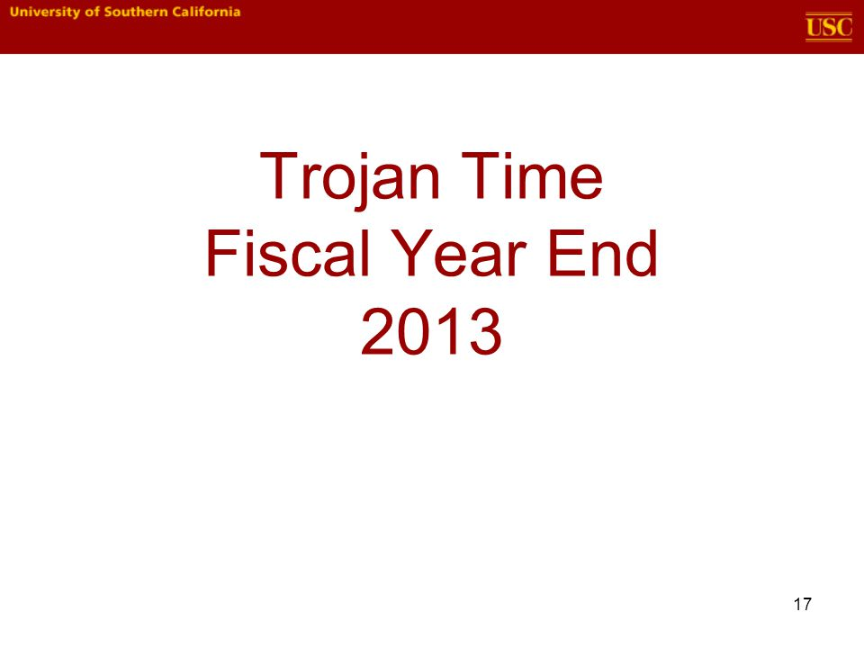 Trojan Time Fiscal Year End 2013 17