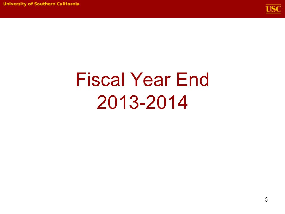 Fiscal Year End 2013-2014 3
