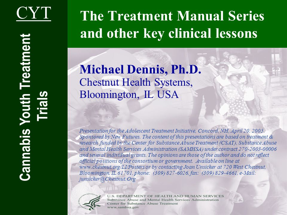 The Treatment Manual Series and other key clinical lessons Michael Dennis, Ph.D.