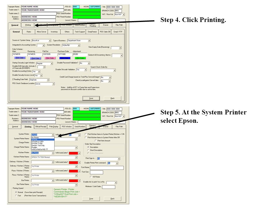 Step 4. Click Printing. Step 5. At the System Printer select Epson.