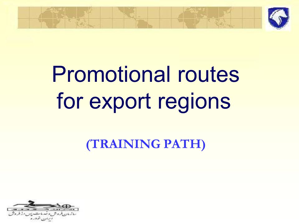 Promotional routes for export regions (TRAINING PATH)