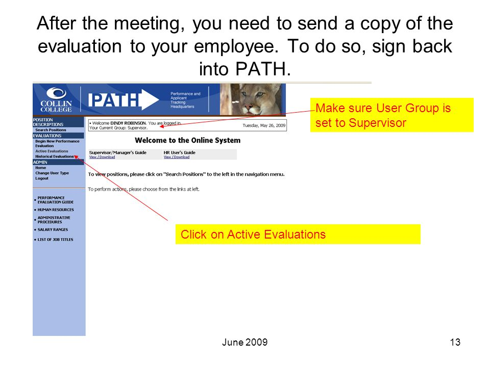 After the meeting, you need to send a copy of the evaluation to your employee.