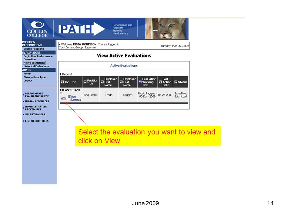 Select the evaluation you want to view and click on View 14June 2009