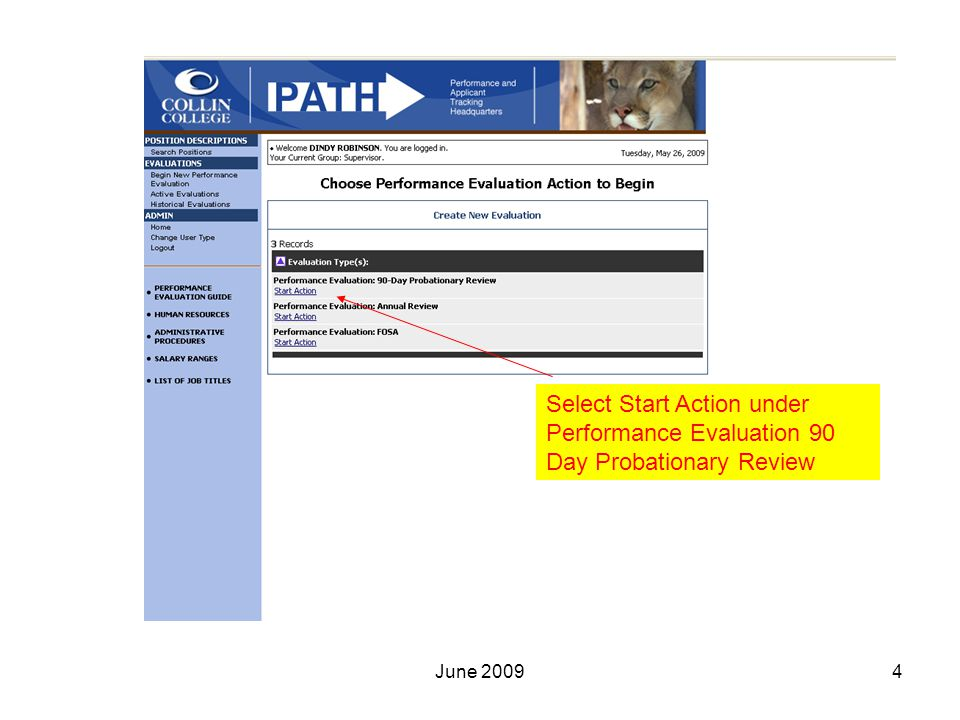 Select Start Action under Performance Evaluation 90 Day Probationary Review 4June 2009