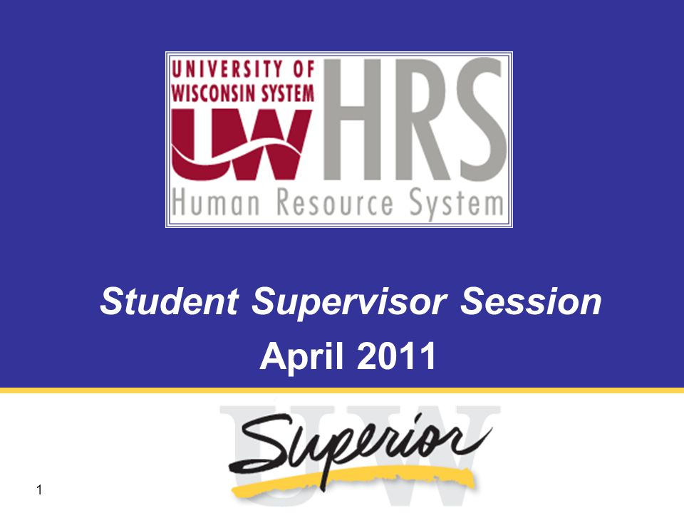 1 Student Supervisor Session April 2011
