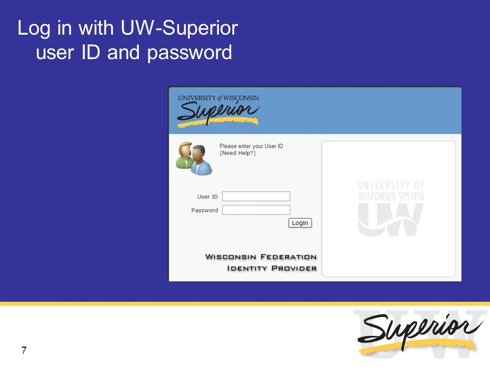 7 Log in with UW-Superior user ID and password