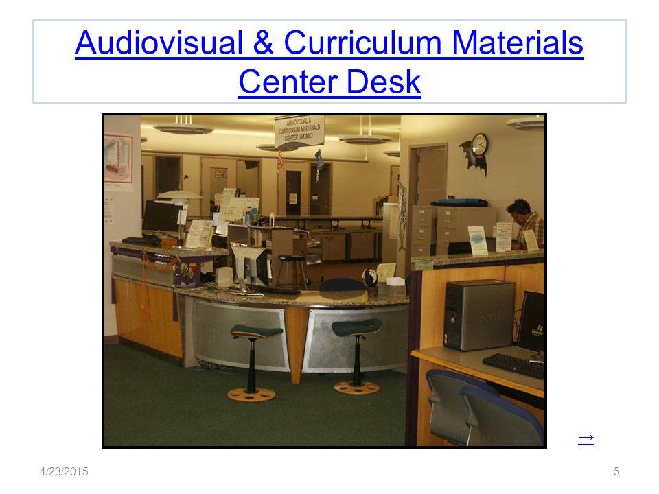 Audiovisual & Curriculum Materials Center Desk → 4/23/20155