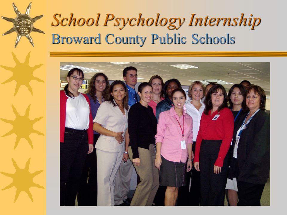 School Psychology Internship Broward County Public Schools
