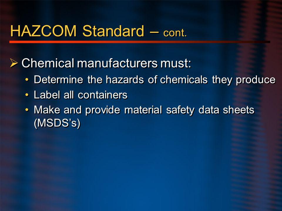 HAZCOM Standard – cont.