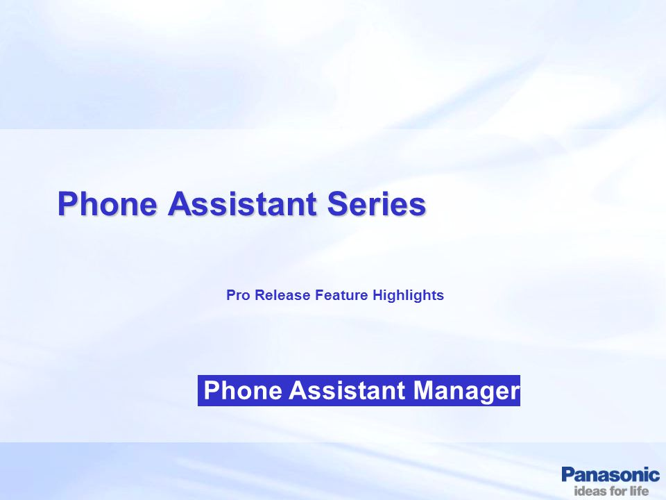 Phone Assistant Series Pro Release Feature Highlights Phone Assistant Manager