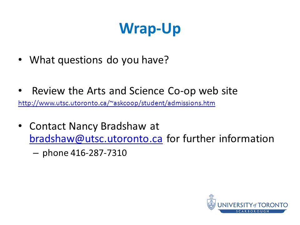 Wrap-Up What questions do you have.