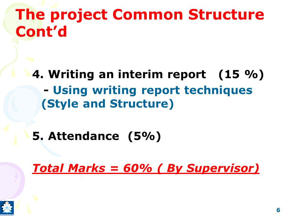 6 The project Common Structure Cont'd 4.